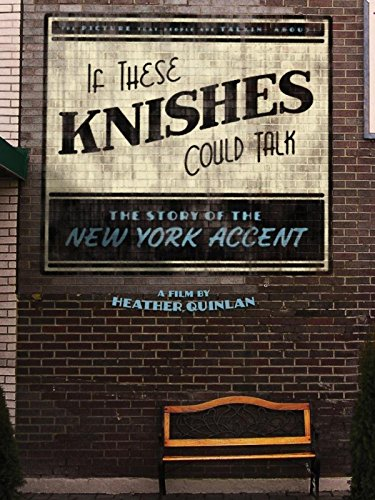 State Ear Warmer - If These Knishes Could Talk: The Story of the New York Accent