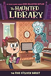 The Five O'Clock Ghost #4 (The Haunted Library)