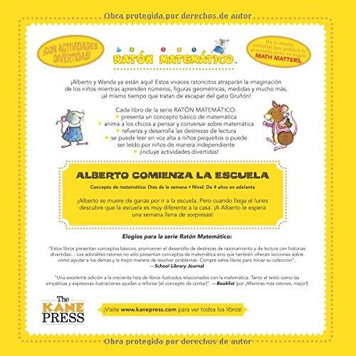 Amazon.com: Alberto Comienza La Escuela (Albert Starts School): Días de la Semana (Days of the Week) (Ratón Matemático (Mouse Math)) (Spanish Edition) ...