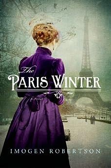 The Paris Winter: A Novel by [Robertson, Imogen]