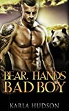 Bear Hands Bad Boy
