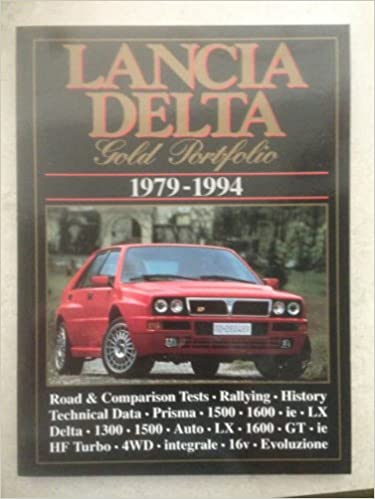 Brooklands Lancia Gold Portfolios: Lancia Delta 1979-94 Text is Free of Markings Edition