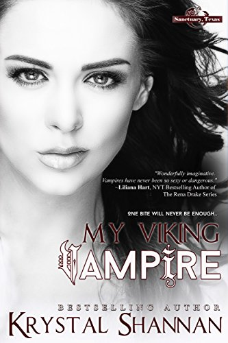 My Viking Vampire (A Vampire Romance) (Sanctuary, Texas Book 1) by [Shannan, Krystal]