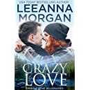 Crazy Love (Emerald Lake Billionaires Book 3)