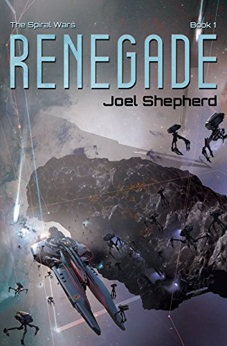 Renegade: (The Spiral Wars Book 1) (Jay Allen Kindle Books)