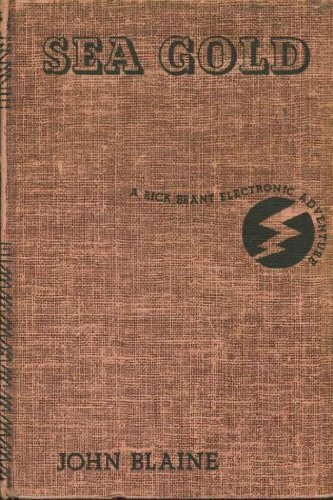 Sea Gold (A Rick Brant Electronic Adventure, No. 3), Blaine, John