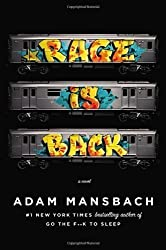 Rage Is Back: A Novel by Mansbach, Adam 1st (first) Edition [Hardcover(2013/1/10)]