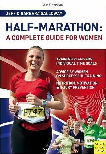 Download online Half-Marathon: A Complete Guide for Women of unknown on 28 October 2012 PDF, azw (Kindle), ePub, doc, mobi