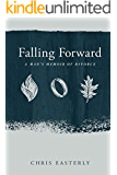 Falling Forward: A Man's Memoir of Divorce (Kindle Single)