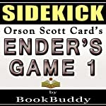 Ender's Game: 1 (The Ender Quintet) by Orson Scott Card - Sidekick |  BookBuddy