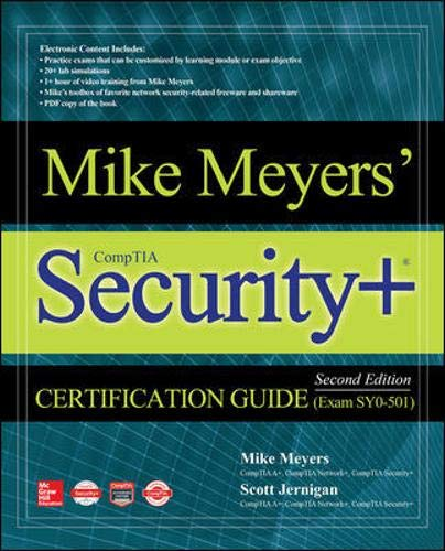 Mike Meyers' CompTIA Security+ Certification Guide, Second Edition (Exam SY0-501) by McGraw-Hill Education