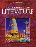The Language of Literature, MCDOUGAL LITTEL, 0395931703