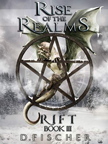 Rift (Rise of the Realms: Book Three): An Epic Fantasy and Dark Paranormal Fantasy Novel (English Edition)