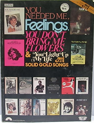 YOU NEEDED ME, FEELINGS, YOU DONT BRING ME FLOWERS & YO LIGHT UP MY LIFE PLUS 44 SOLID GOLD SONGS (INCLUDING STAR WARS, CHICAGO & MORE) PUBLISHED IN 1979 BY - In Outlets Chicago