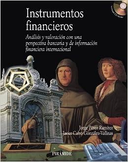 Instrumentos financieros: Análisis y valoración con una ...