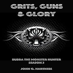 Grits, Guns & Glory