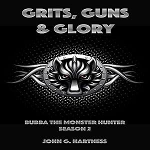 Grits, Guns & Glory Performance