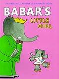 Babar's Little Girl, Laurent de Brunhoff, 1419703404