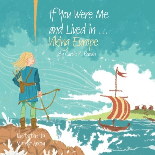 If You Were Me and Lived in...Viking Europe (Volume 6)