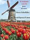 El holandés sencillo para novatos