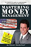 Mastering Money Management, Steve VanDerhoof, 1438957211