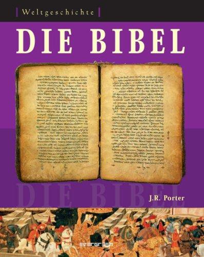Weltgeschichte: Die Bibel