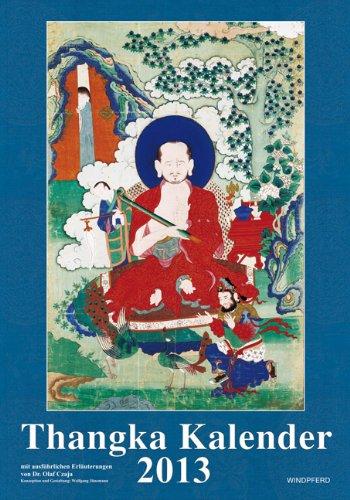 Thangka-Kalender 2013 - 13 Motive mit ausführlichen Erläuterungen von Dr. Olaf Czaja