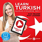 Learn Turkish | Easy Reader | Easy Listener | Parallel Text Audio Course No. 1 | Polyglot Planet