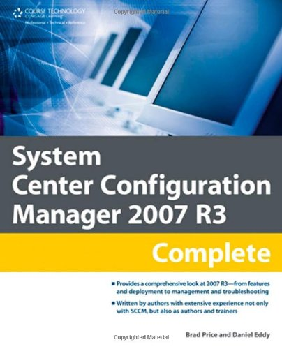 [PDF] System Center Configuration Manager 2007 R3 Complete Free Download | Publisher : Course Technology PTR | Category : Computers & Internet | ISBN 10 : 1435456505 | ISBN 13 : 9781435456501