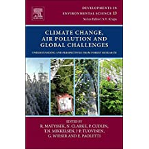 Climate Change, Air Pollution and Global Challenges, Volume 13: Understanding and Perspectives from Forest Research (Developments in Environmental Science)