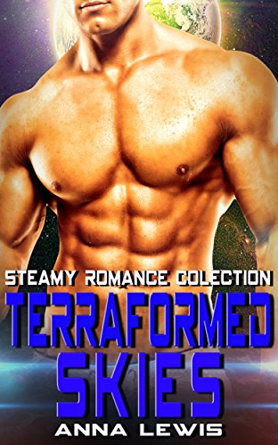 Terraformed Skies: Steamy Romance Collection