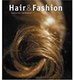 Hair and Fashion, Caroline Cox and Lee Widdows, 1851774572