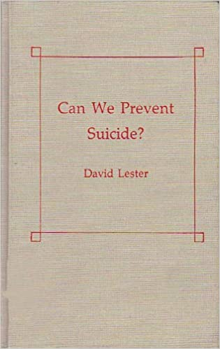 Can We Prevent Suicide? (Ams Studies in Modern Society