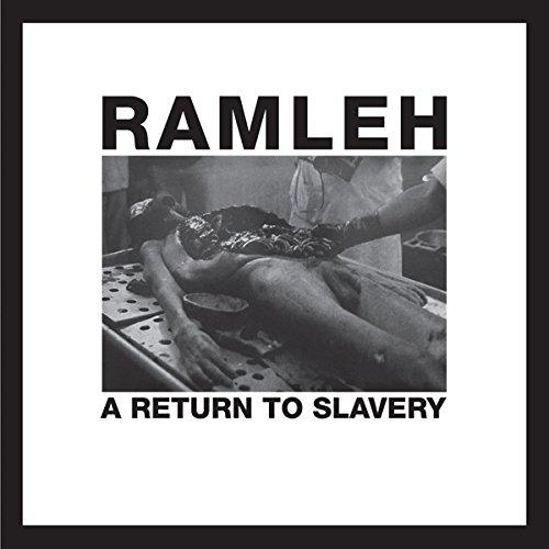 RAMLEH - Return to Slavery