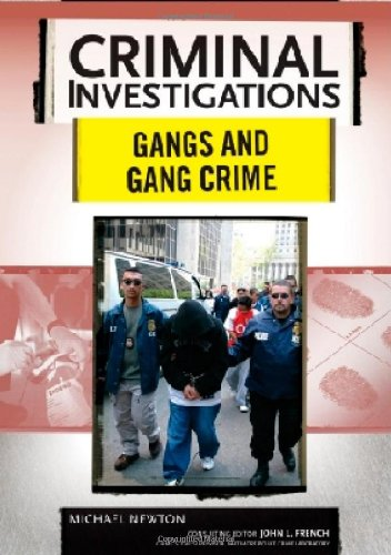 Gangs and Gang Crime (Criminal Investigations)