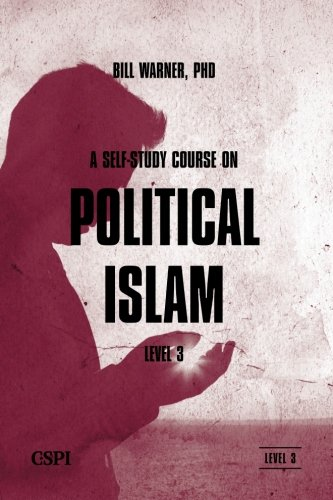 A Self-Study Course on Political Islam, Level 3 (Volume 3)
