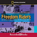 Freedom Riders: John Lewis and Jim Zwerg on the Front Lines of the Civil Rights | Anne Bausum
