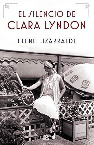El silencio de Clara Lyndon (Grandes novelas): Amazon.es ...