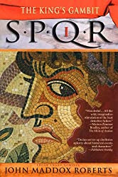 SPQR I: The Kings Gambit (The SPQR Roman Mysteries)
