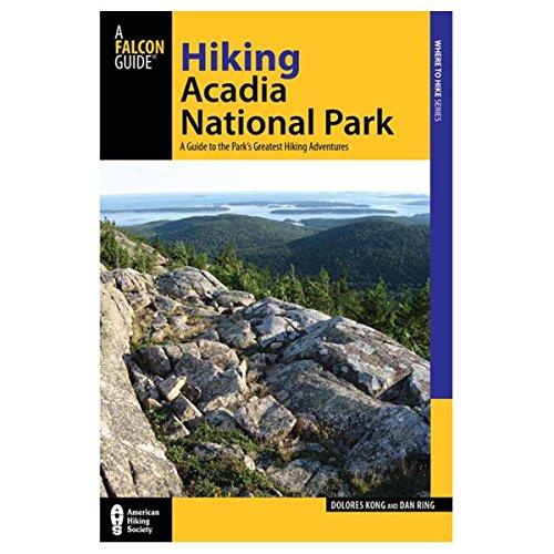 Hiking Acadia National Park (Regional Hiking Series) Acadia National Park Hiking Trails