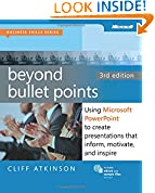 #8: Beyond Bullet Points: Using Microsoft® PowerPoint® to Create Presentations that Inform, Motivate, and Inspire (Business Skills)