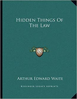 Hidden Things of the Law