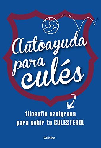 Download Autoayuda para culés (FUERA DE COLECCION) (pdf) Varios ...