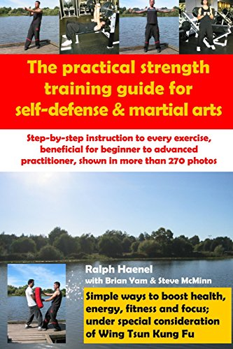 Practical Strength Training Guide for Self-Defense & Martial Arts Martial Arts Strength Training