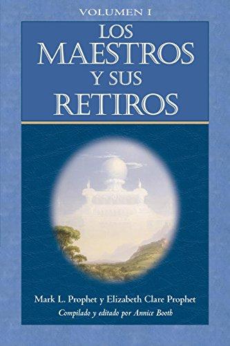 Maestros y sus retiros  Los - Volumen 1 (Escala La Montana Mas Alta) (Spanish Edition)