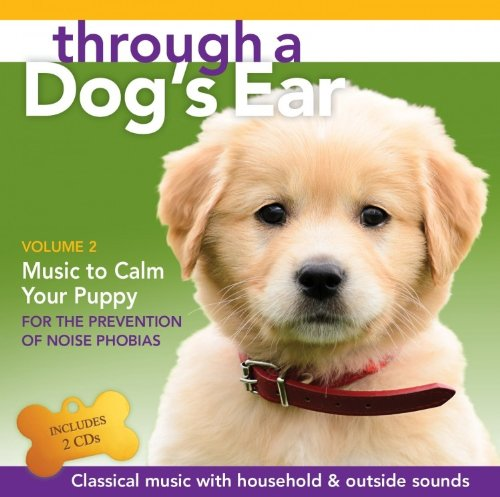 through-a-dogs-ear-music-to-calm-your-puppy-volume-2-2-cd-set