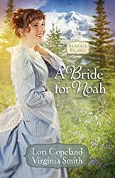 A Bride for Noah (Seattle Brides Book 1)
