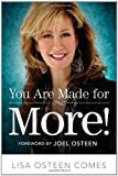 You Are Made for More!, Lisa Osteen Comes, 0446584207