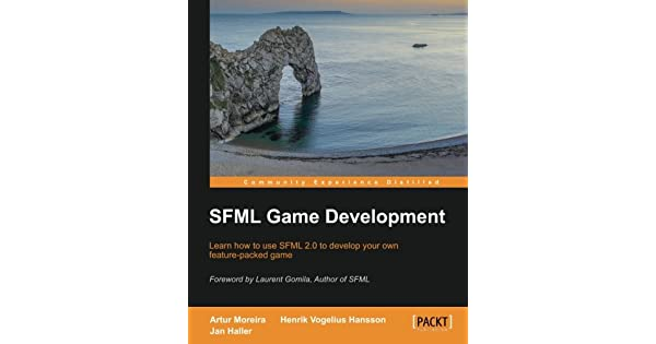 SFML Game Development: Jan Haller, Henrik Vogelius Hansson, Artur
