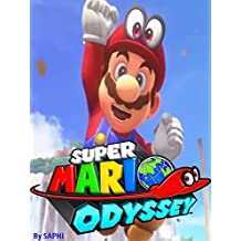 SUPER MARIO ODYSSEY STRATEGY GUIDE & GAME WALKTHROUGH, TIPS, TRICKS, AND MORE!